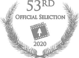 53rd Humboldt International Film Festival Official Selection 2020